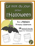 French Halloween word of the day (le mot du jour: pour l'Halloween)