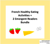 French Healthy Eating Activities + 2 Emergent Readers Bundle
