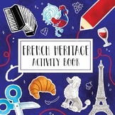 French Heritage Activity Book