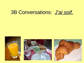 French 1. Discovering French Bleu 3B.  J'ai soif.