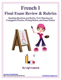 French I Final Exam Review and Rubrics