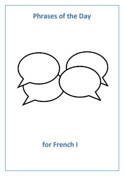 French I Phrases of the Day - Useful phrases for the classroom