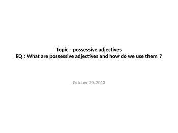 French I Possessive Adjectives POWERPOINT