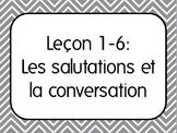 French I Unit 1 Lesson 6: Greetings and Basic Conversations/Saluer Lesson Plan