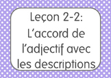 French I Unit 2 Lesson 2: L'accord de l'adjectif/adjective