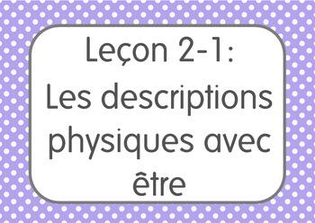 French I Unit 2 Lesson 1: Les descriptions physiques avec être