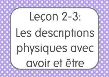 French I Unit 2 Lesson 3: Les descriptions physiques avec