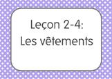 French I Unit 2 Lesson 4: Les vêtements/Clothing