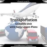 French I Unit- Transportation