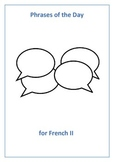 French II Phrases of the Day - Useful phrases for the classroom