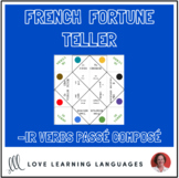 French IR VERBS - PASSÉ COMPOSÉ fortune tellers for conjug