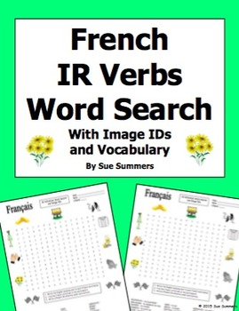 French IR Verbs Word Search Puzzle, Image IDs, and Vocabul