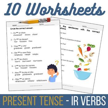 French IR Verbs Worksheets - Present Tense