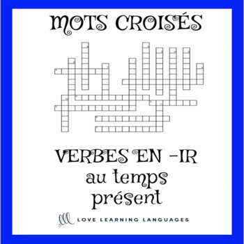 French -IR verbs crossword puzzle - regular -IR verbs - present tense