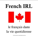 French IRL (in real life) - Photos of signs and labels in Canada