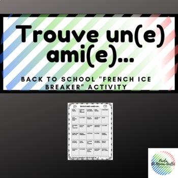 """Back to School """"French Ice Breaker Activity"""" Trouve un(e) ami(e)..."""