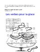 French Verbs - Les verbes pour la glace (Ice Cream Verbs) Level II