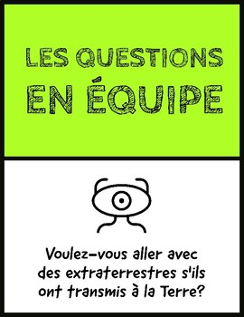 French Icebreaker for Discussion - Writing Prompt (Les questions en équipe)