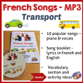 French Immersion - 10 Songs in MP3 & Song booklet - Learn transport