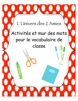 French Immersion Classroom Vocabulary Word Wall & Activities Bundle