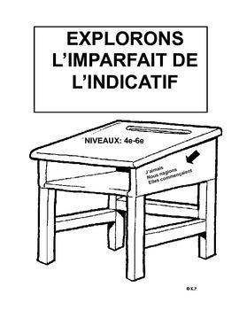 French Immersion-Explorons l'imparfait