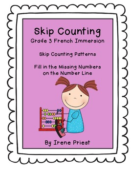 French Immersion - FREEBIE - Grade 3 Skip Counting Patterns and Number Line