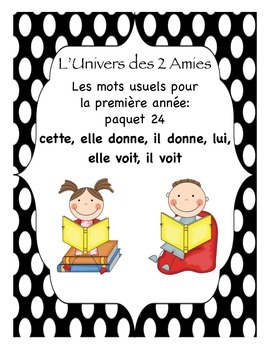 French Immersion Grade 1 Sight Words Package 24