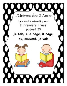 French Immersion Grade 1 Sight Words Package 25