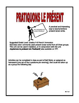 French Immersion-Pratiquons les verbes au présent