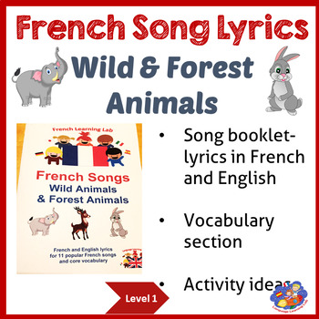 French Immersion - Song Booklet - Learn Wild & Forest Animals - lyrics in French