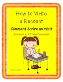 French Immersion Writing - How to Write a Recount (un réci