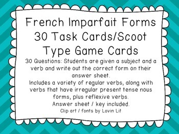 French Imparfait Forms Task Cards/ Scoot Game Cards