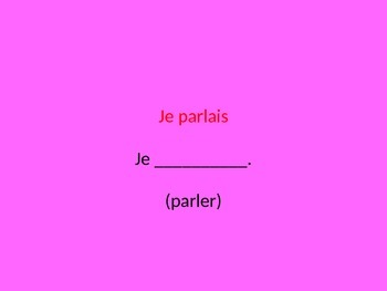 French Imperfect Tense Practice PowerPoint