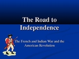 French & Indian War to the end of the American Revolution