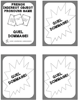 French Indirect Object Pronouns Game - Quel Dommage!