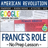 French Influence on the American Revolution, France's Role
