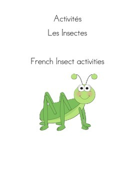 French Insect Activities  Les Insectes