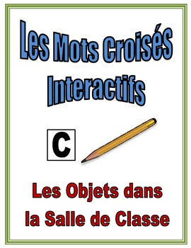 French Classroom Objects Interactive Crossword Puzzle, Speaking Activity