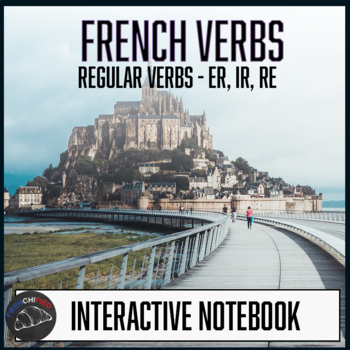 French Interactive notebook - Foldables - Regular verbs