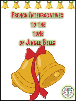 French: Interrogatives to the Tune of Vive Le Vent