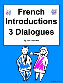 French Introductions, Greetings & Leave Takings - 3 Dialogues / Skits