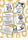 French Introductions Packet for Elementary Students
