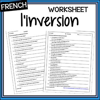 French Inversion Worksheet And Answer Key By Mrslryan