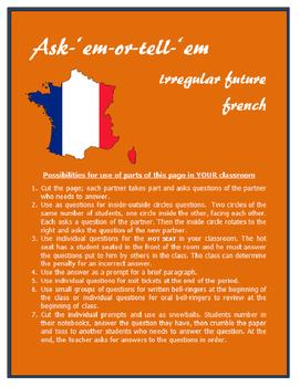 French Irregular Future Ask 'em or Tell 'em