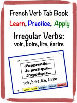 French Irregular Verbs Tab Book: voir, boire, lire, écrire