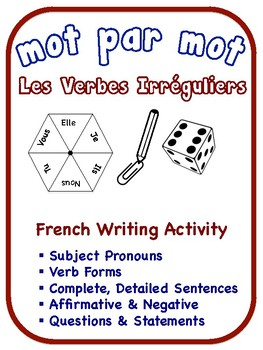 French Irregular Verbs Writing Activities (6 Versions)
