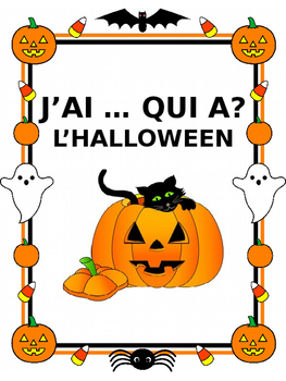 """French: L'HALLOWEEN """"J'AI ... QUI A?"""", Game, Core & Immersion: PRIMARY"""