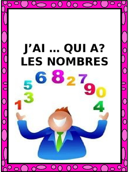 """French: LES NOMBRES """"J'AI ... QUI A?"""", Game, Core & Immersion: PRIMARY"""
