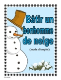 French - January Writing Activity (Instruction Manual to Build a Snowman)
