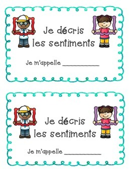 French feelings Les sentiments- Writing sentences about fe